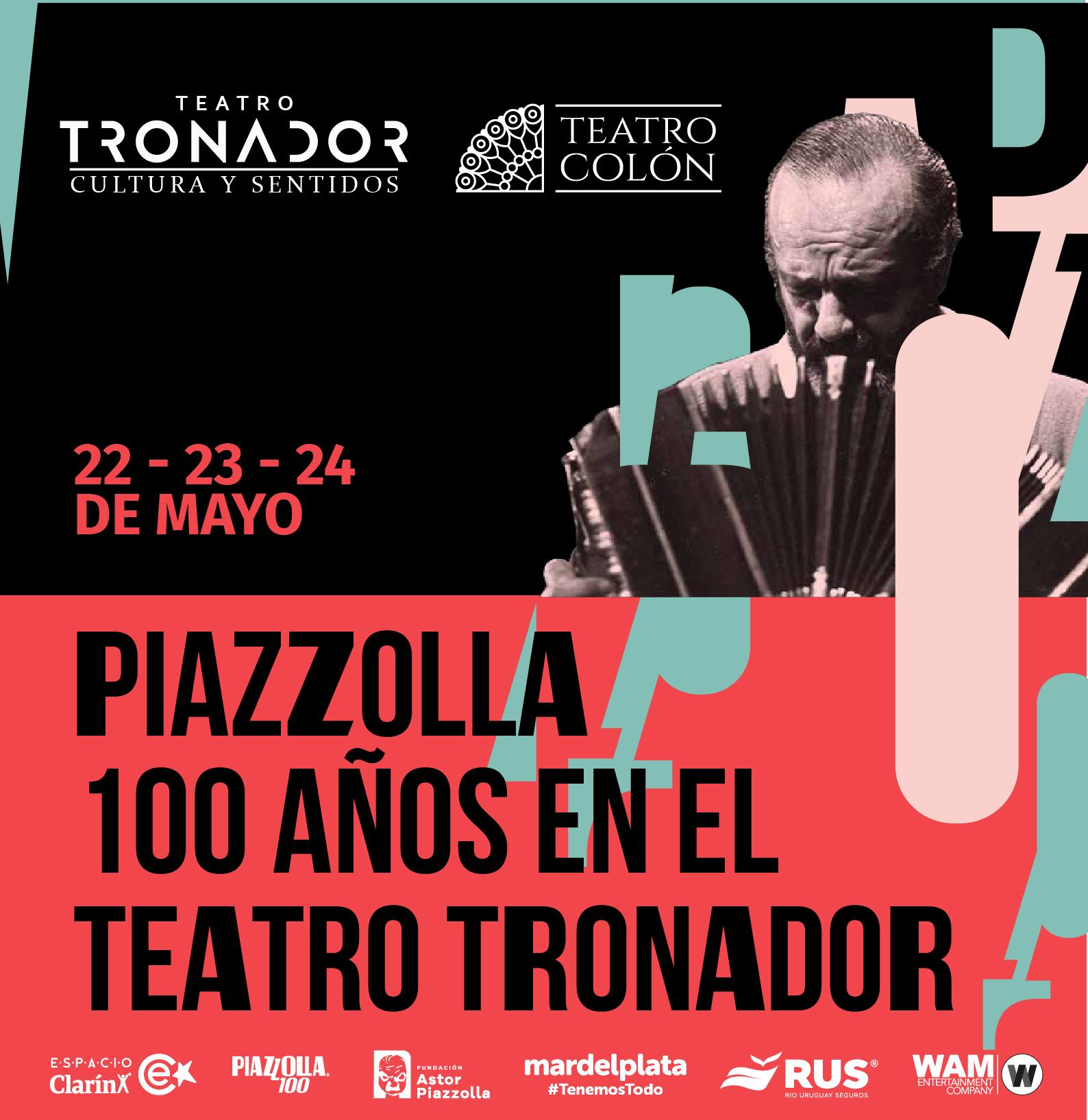 PIAZZOLLA 100: UN HOMENAJE SIN PRECEDENTES EN EL TEATRO TRONADOR